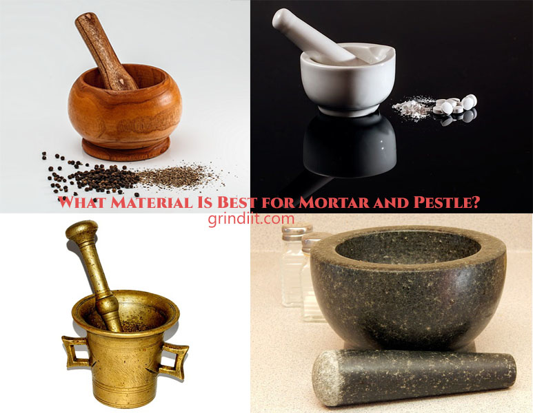 What Material Is Best for Mortar and Pestle